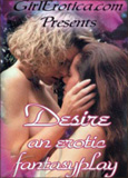 Desire: an Erotic Fantasyplay