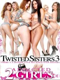 Twisted Sisters 03